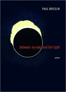 between my eyes and the light